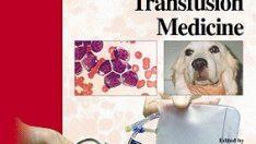Köpek ve Kedide Hematoloji ve Transfüzyon