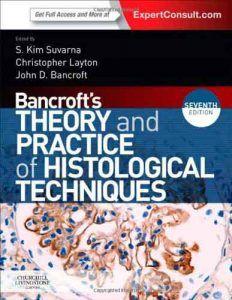 Bancroft'un Histolojik Teknikler Teorisi ve Uygulaması
